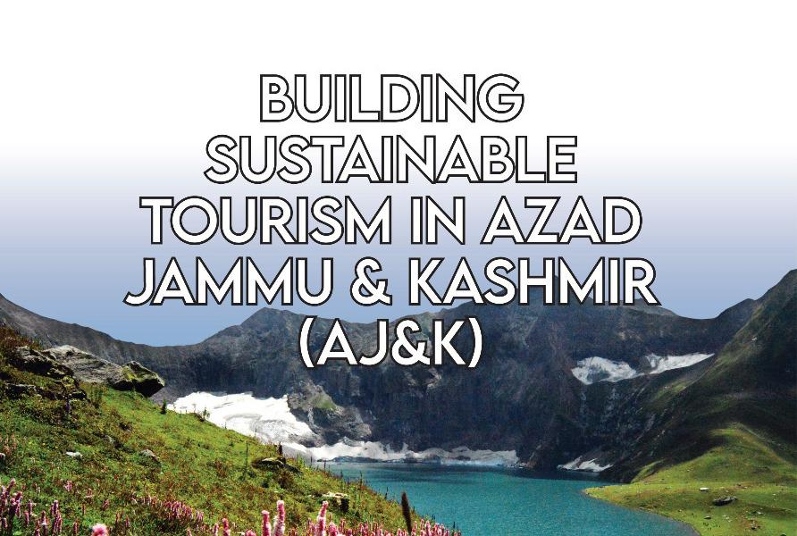Review  Building Sustainable Tourism in Azad Jammu & Kashmir (AJ&K)